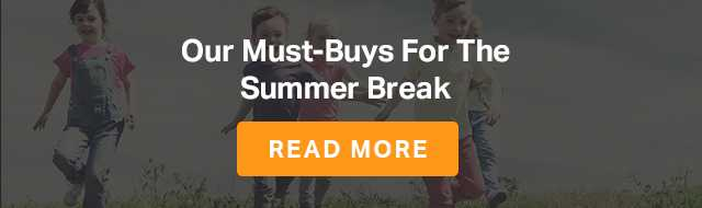 Our must buys for the summer break