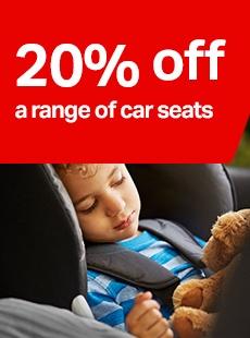 20% off a range of car seats