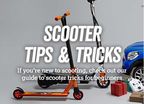 Scooter tips and tricks