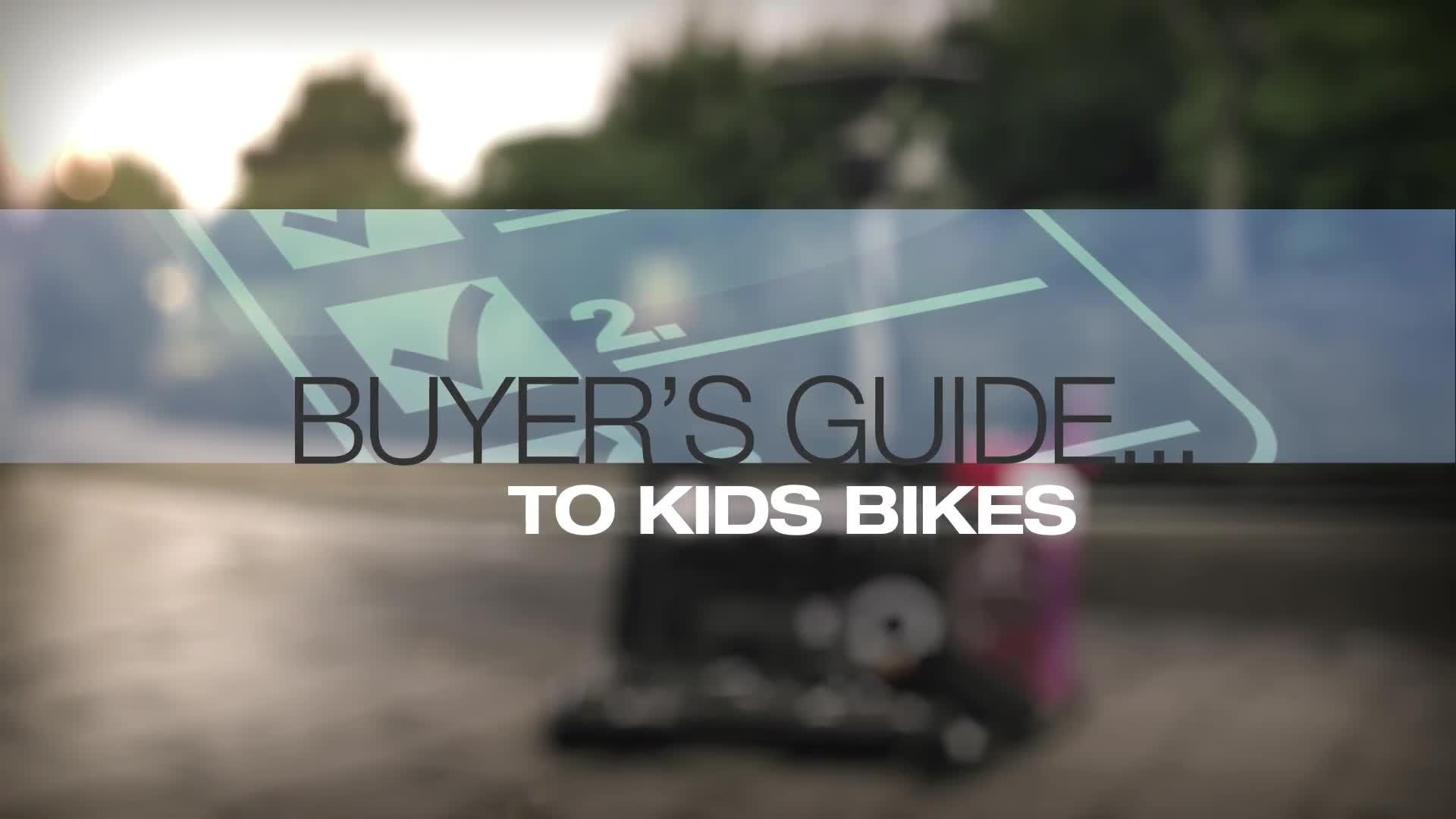 help u0026 advice kids bikes buyers guide video