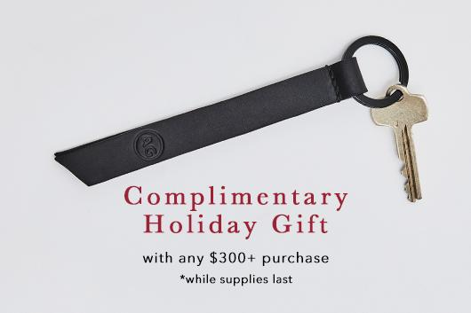 Get a complimentary holiday gift with any purchase $300 or more