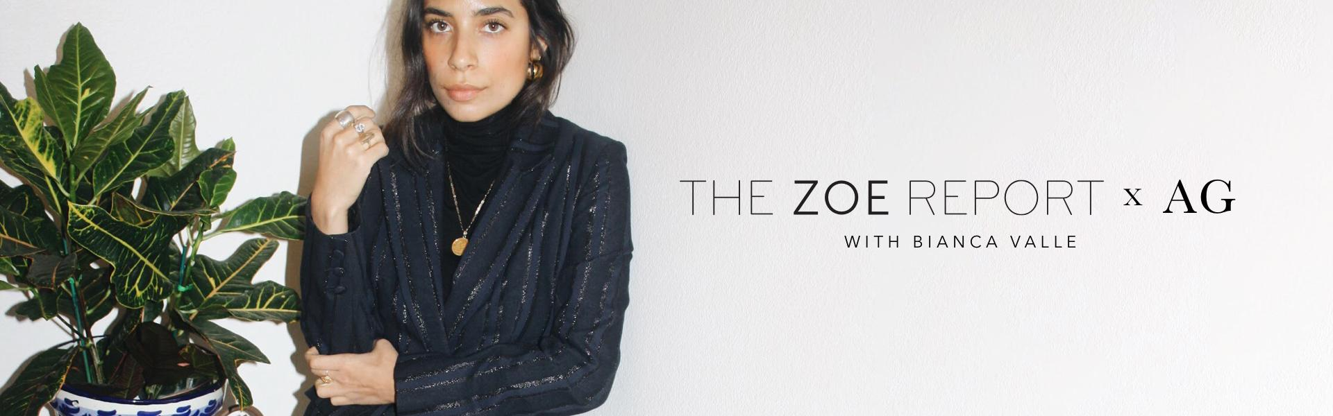 The Zoe Report and AG style edit by Bianca Vialle