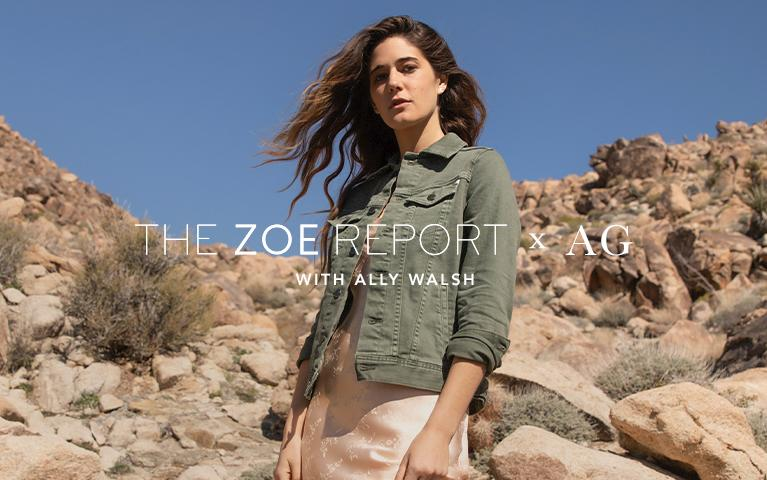 The Zoe Report and AG style edit with Ally Ayres