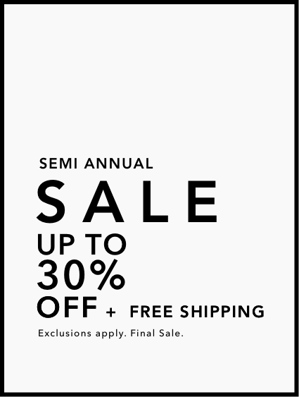Up to 30% During The Semi Annual Sale