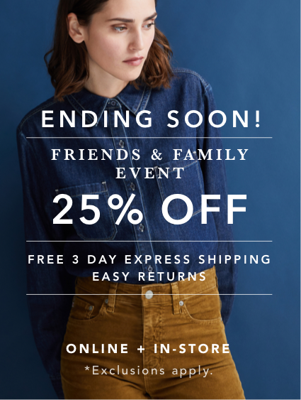 Shop Women's Friends & Family Sale 25% OFF