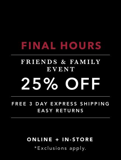 Shop The Friends & Family Sale 25% OFF
