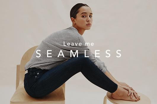 The jean that'll leave you seamless—oops—we mean speechless.
