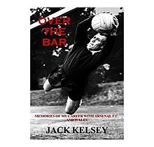 Over the Bar: Memories of My Career with Arsenal FC and Wales [Paperback]