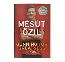 Mesut Özil Gunning For Greatness