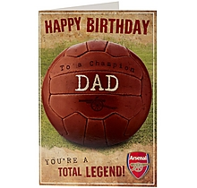 Arsenal Total Legend Dad Birthday Card