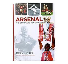 Arsenal The Complete Record Book 1886 - 2018