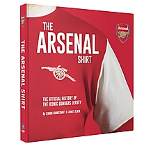 The Arsenal Shirt - New Edition Book