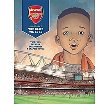 Arsenal The Game We Love