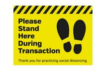 Please Stand Here During Transaction Floor Sign