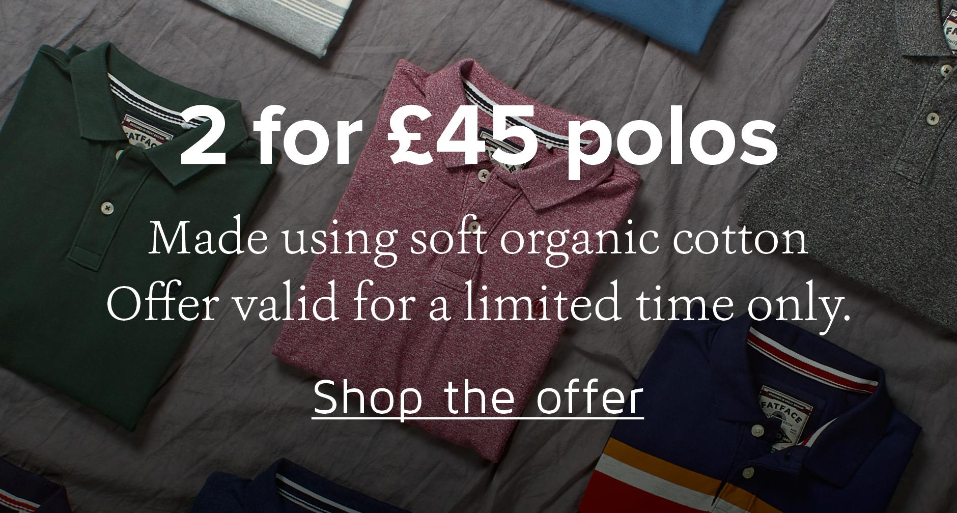 2 for £45 Polos
