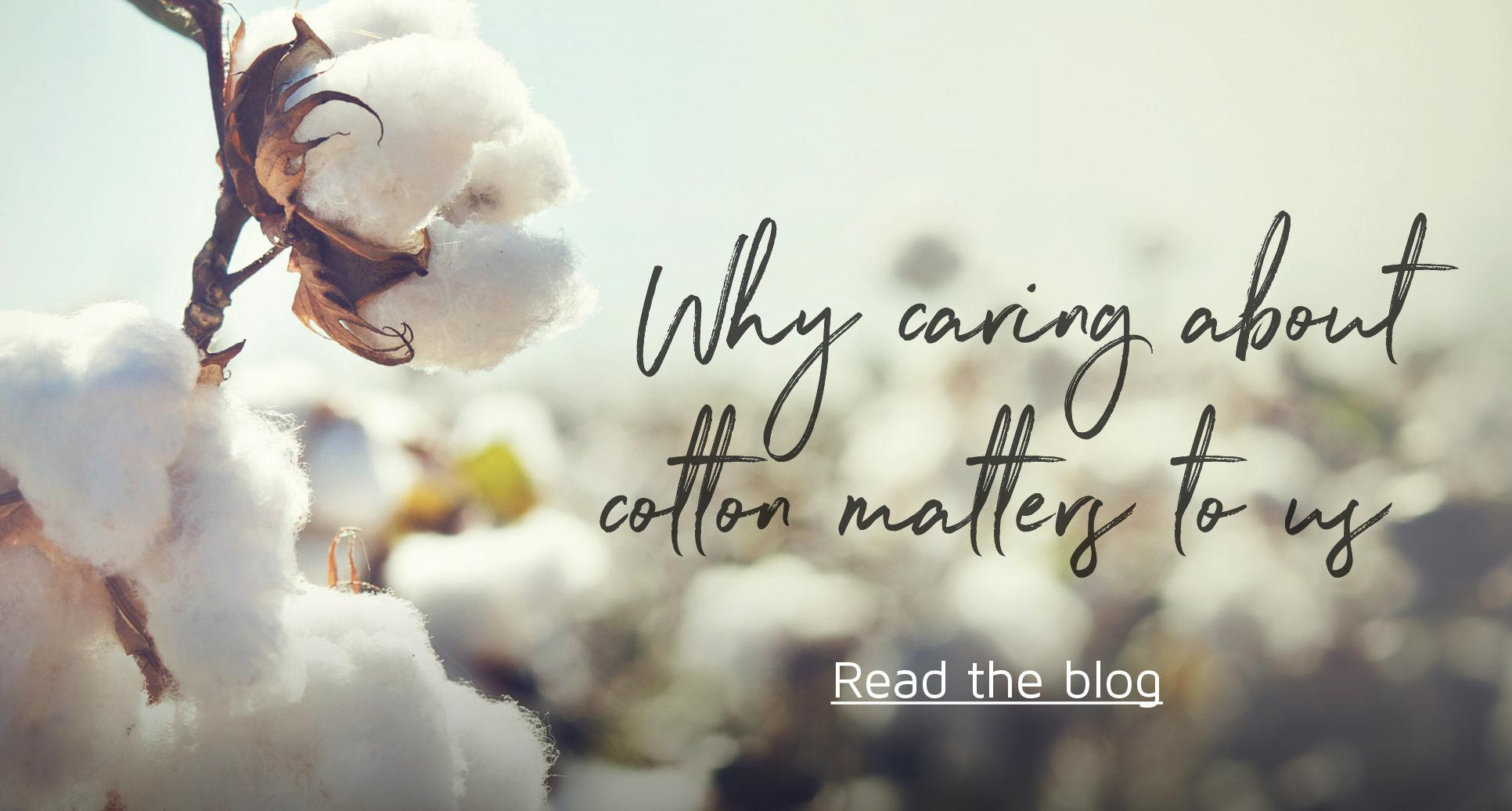 Caring about Cotton