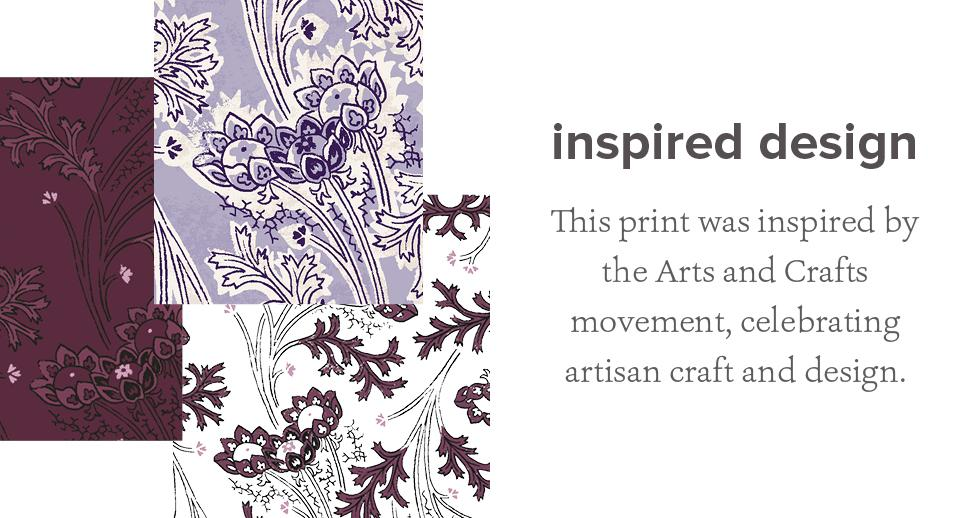 This print was inspired by the Arts and Crafts movement, celebrating artisan craft and design.