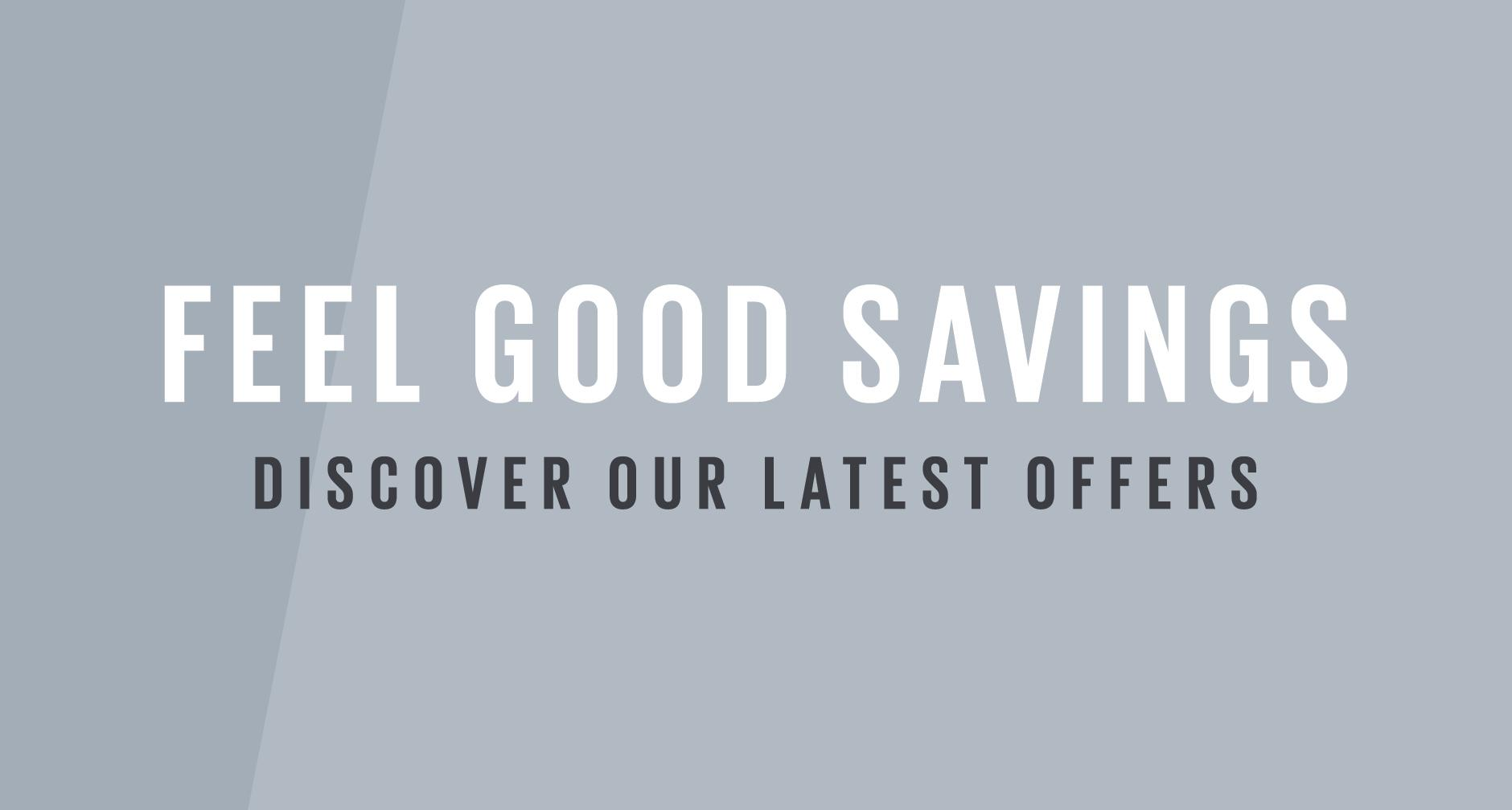Feel good savings.