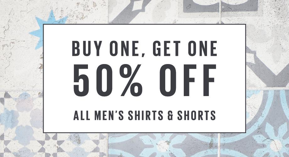 Buy one get one 50 off on all men's shirts and shorts