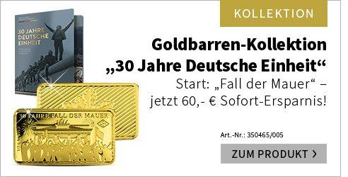 Goldbarren-Kollektion 30 Jahre Deutsche Einheit