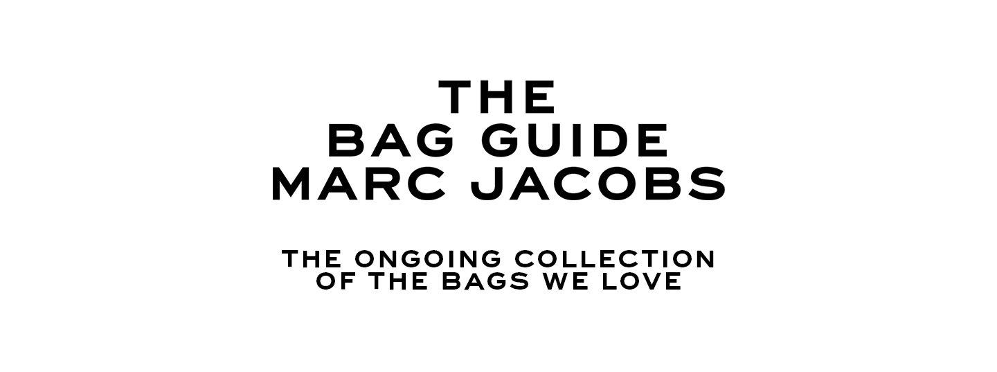 The Bag Guide.The Ongoing Collection Of The Bags We Love.
