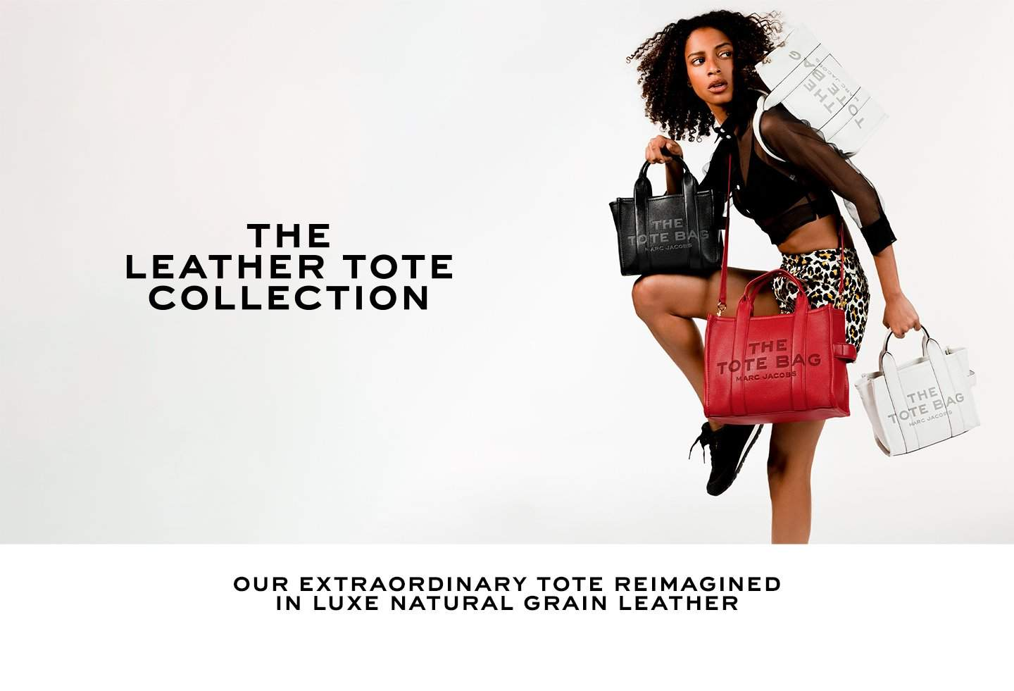 The Leather Tote Collection. Our extraordinary tote reimagined in luxe natural grain leather.