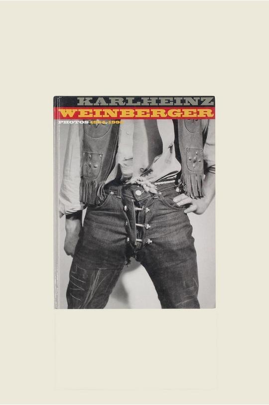 Karlheinz Weinberger: Photos 1954-1995