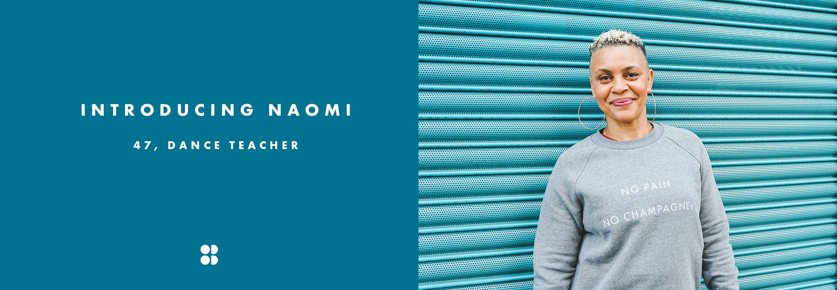 Women Rule: Meet Naomi