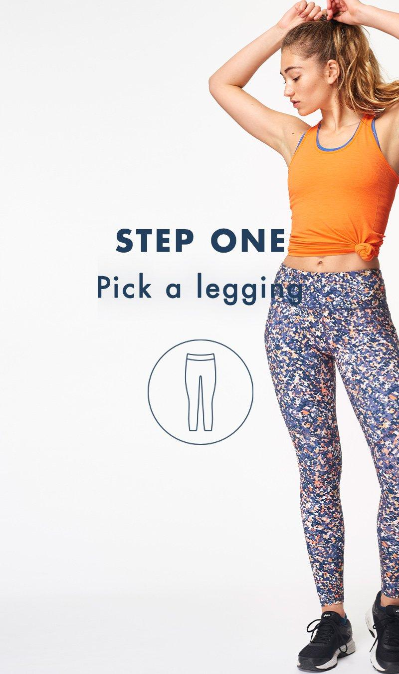 Step 1, pick a Power Legging.