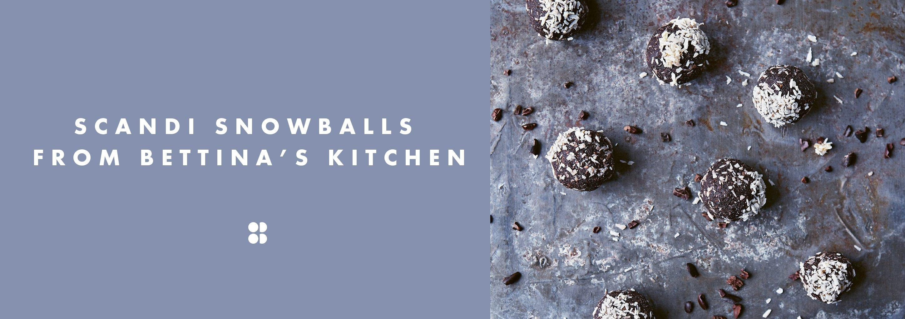 Scandi Snowballs From Bettina's Kitchen