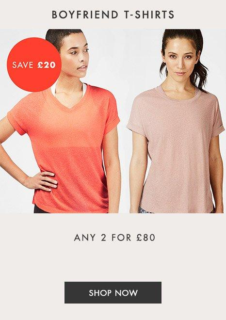 Boyfriend T-shirts, any 2 for £80.