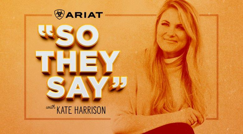 Kate Harrison Ariat So They Say Exclusive Online Series