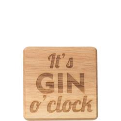 It's Gin O'Clock Coaster