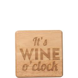 It's Wine O'Clock Coaster