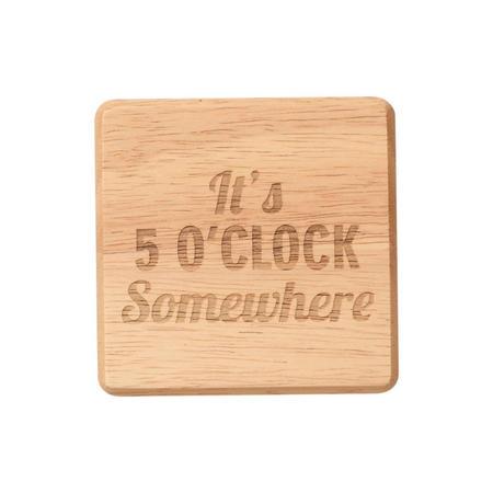 It's Five O'Clock Somewhere Coaster