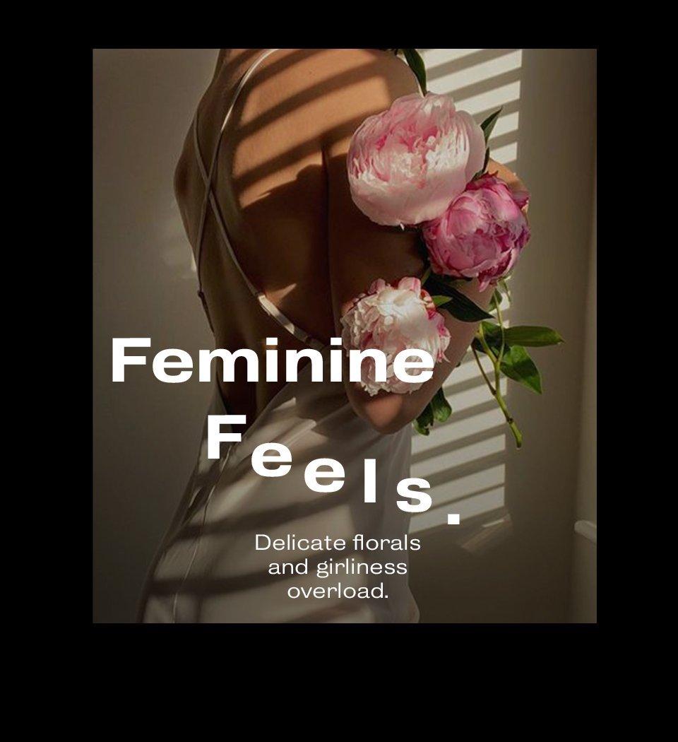 Feminine Feels