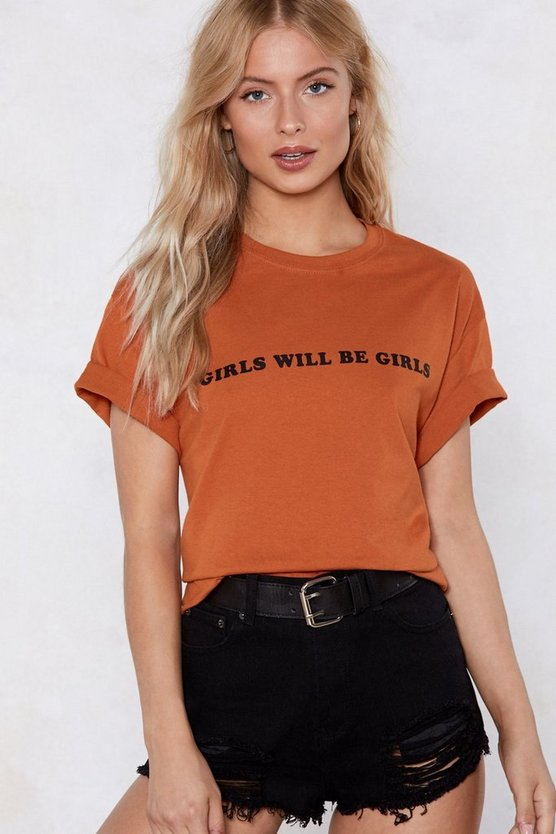 Girls Will Be Girls Relaxed Tee by Nasty Gal