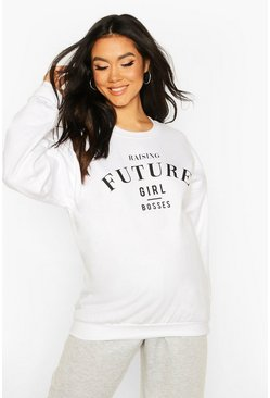 White Maternity Raising Future Girl Bosses Sweat