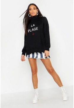 Womens Black Slogan Roll Neck Sweatshirt