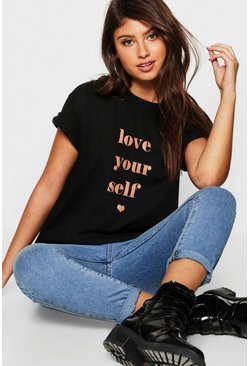 Womens Black Love Yourself Slogan T-Shirt