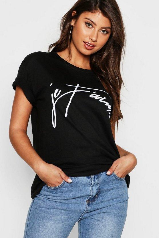 Je Tamie French Slogan T-Shirt
