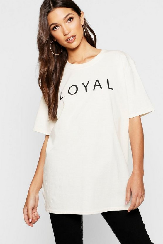 Loyal Slogan T-Shirt