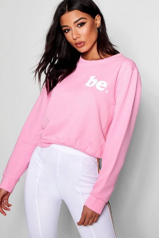 Be Slogan Sweat