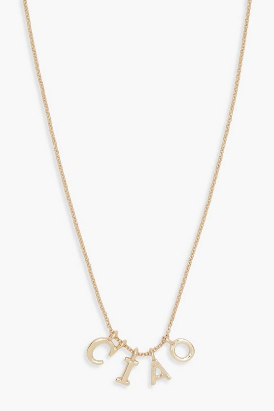 Jenna CIAO Slogan Necklace