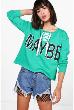 Womens Lace Up Slogan Sweat