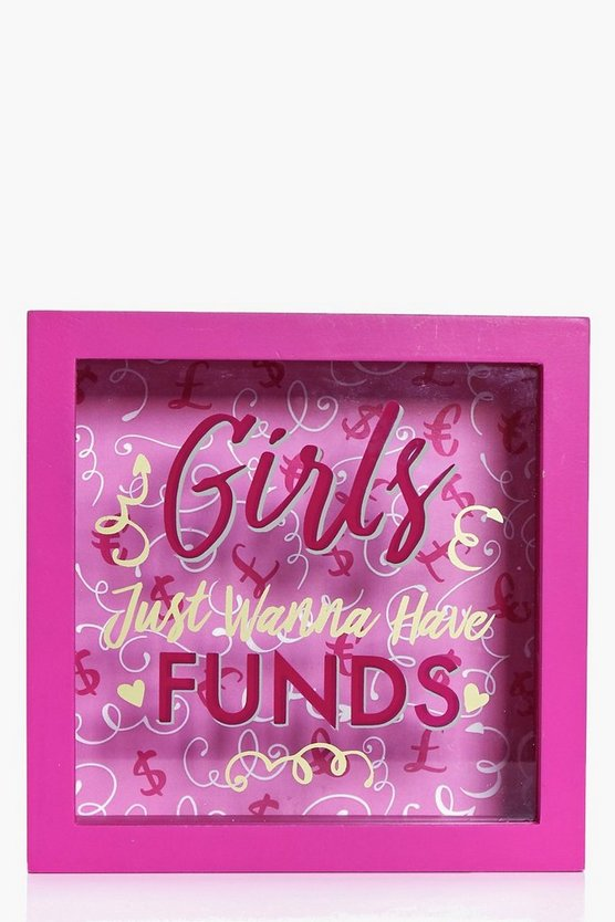 Girls Just Want To Have Funds Money Box