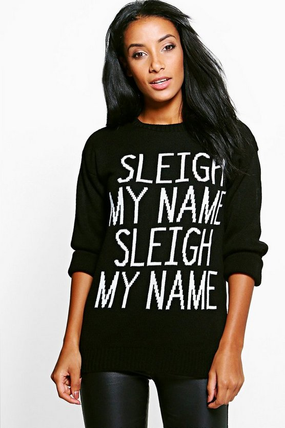 Sleigh My Name Slogan Christmas Jumper