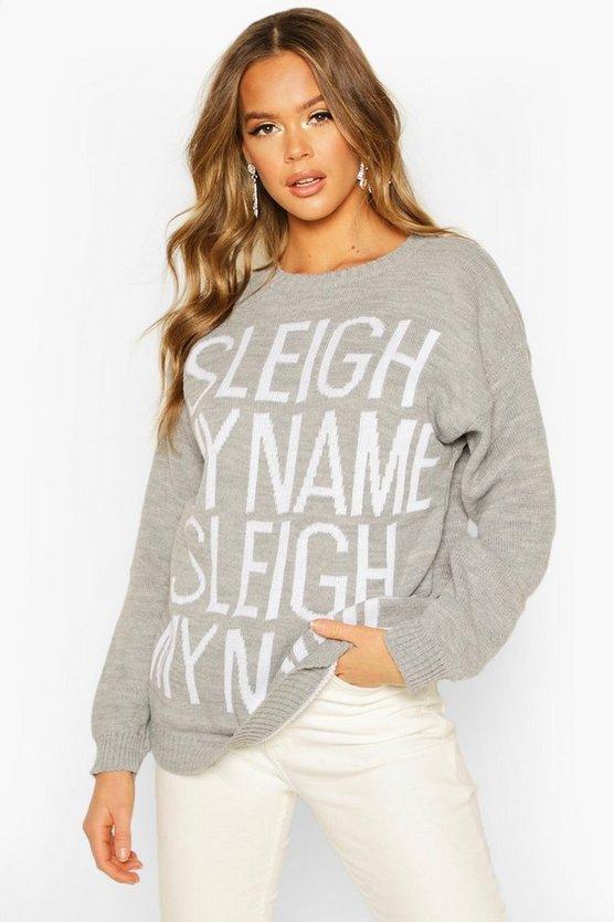 Sleigh My Name Christmas Jumper