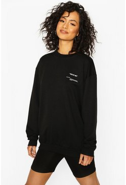 Black Slogan Oversized Sweat