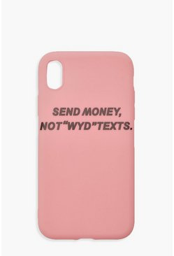 Womens Pink Send Money Not WYD Texts iPhone XR Case
